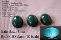 Batu Bacan Cina Rp.500.000/kodi (20 buah)
