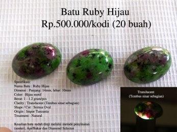 Batu Ruby Hijau Rp.500.000/kodi (20 buah)