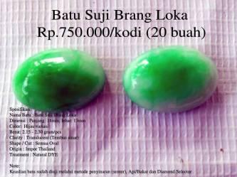 Batu Suji Brang Loka Rp.750.000/kodi (20 buah)