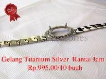 Gelang Titanium silver rantai jam Rp.995.00/10 buah