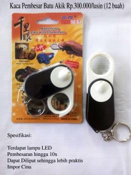 Kaca Pembesar Batu Akik Rp.250.00/lusin (12 buah)