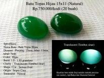 Batu Topas Hijau 15x11 (Natural) Rp.750.000/Kodi (20 buah)