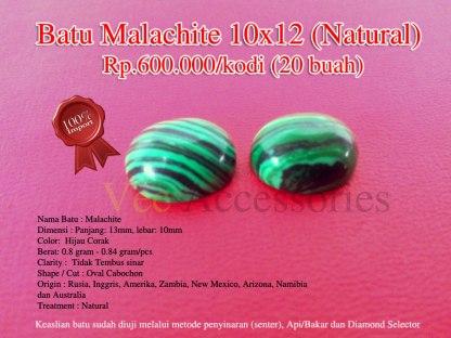 Batu Malachite 10x12 (Natural) Rp.600.000/kodi (20 buah) Spesifikasi: Nama Batu : Malachite Dimensi : Panjang: 13mm, lebar: 10mm Color: Hijau Corak Berat: 0.8 gram - 0.84 gram/pcs Clarity : Tidak Tembus sinar Shape / Cut : Oval Cabochon Origin : Rusia, Inggris, Amerika, Zambia, New Mexico, Arizona, Namibia dan Australia Treatment : Natural Note: Keaslian batu sudah diuji melalui metode penyinaran (senter), Api/Bakar dan Diamond Selector