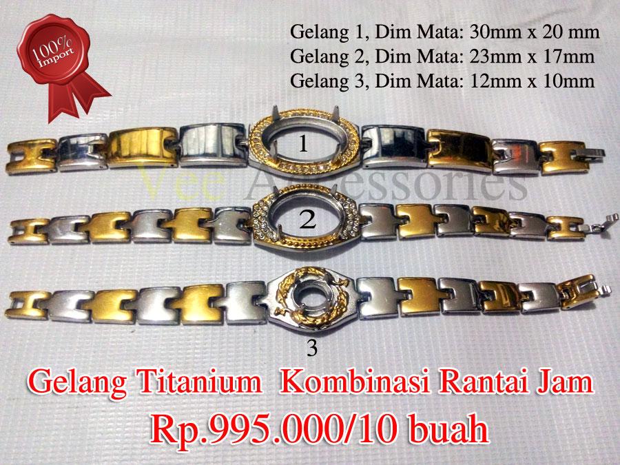 Gelang Titanium Kombinasi Rantai Jam Rp995000 10 Buah